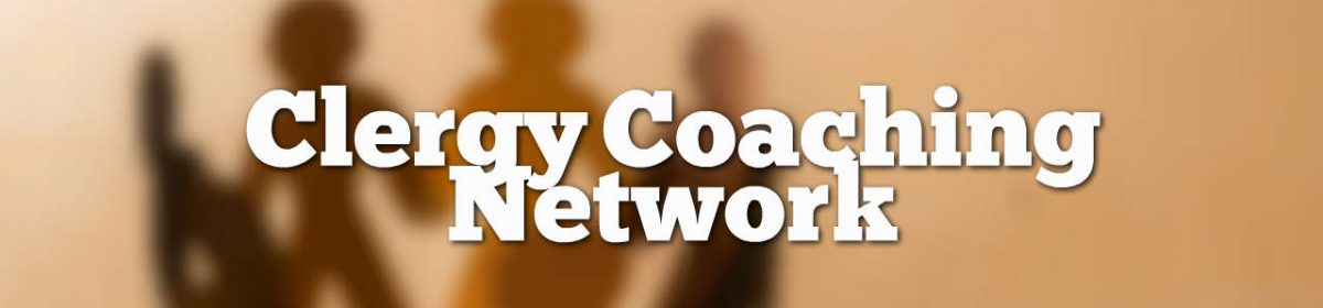 Clergy Coaching Network Blog